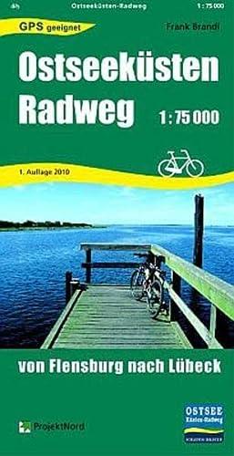 Ostseeküsten Radweg 1 : 75 000: Von Flensburg nach Lübeck: Brandl, Frank