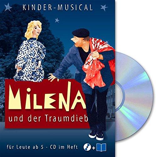 9783931112073: Milena und der Traumdieb: Kinder-Musical für Leute ab 5