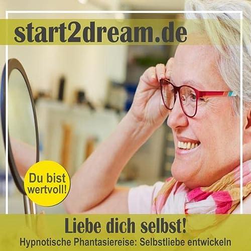 9783931116286: Liebe dich selbst!: Hypnotische Phantasiereise: Selbstliebe entwickeln