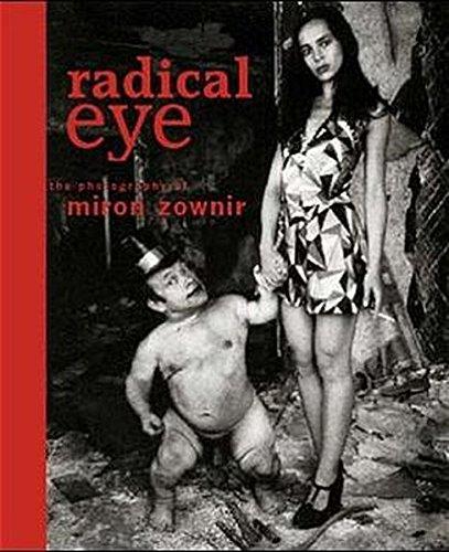 9783931126131: Radical Eye: The Photography of Miron Zownir