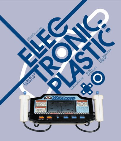 Electronic Plastic: Jaro Gielens; Buro
