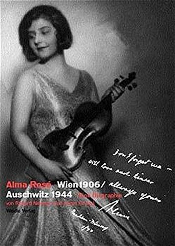 9783931135669: Alma Rose Wien 1906 - Auschwitz 1944