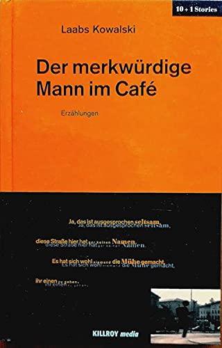 9783931140243: Der merkwürdige Mann im Cafe: 10 Geschichten und 1 Bonustrack