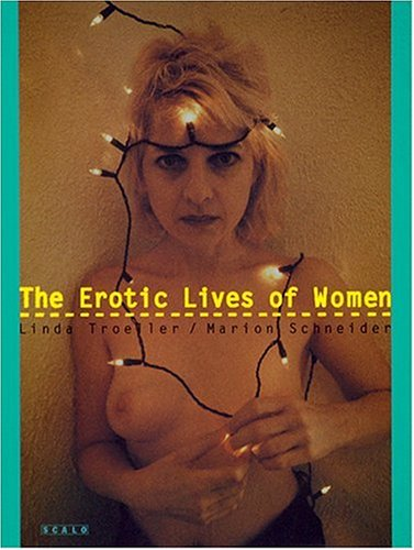 9783931141745: The Erotic Lives of Women