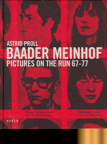 9783931141844: Astrid Proll: Baader-Meinhof - Pictures on the Run 1967-1977