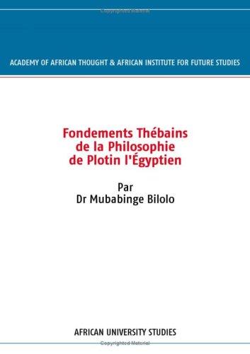 Fondements Th Bains de La Philosophie de Plotin L Gyptien: Mubabinge Bilolo