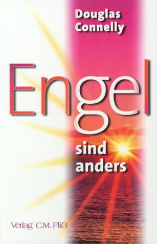 Engel sind anders,: Connelly, Douglas