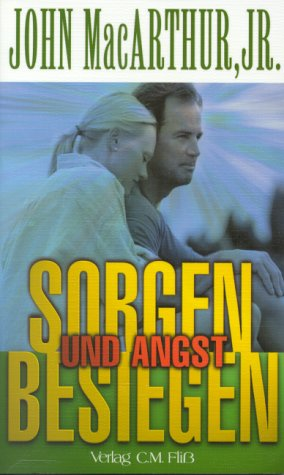 9783931188436: Sorgen und Angst besiegen (Livre en allemand)