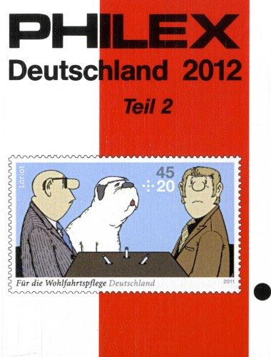 9783931195380: PHILEX Deutschland 2011 Teil 2: Gemeinschaftsausgaben, Französische Zone, Berlin, Saarland mit OPD Saarbrücken, Amerikanisch-Britische Zone, Bundesrepublik Deutschland