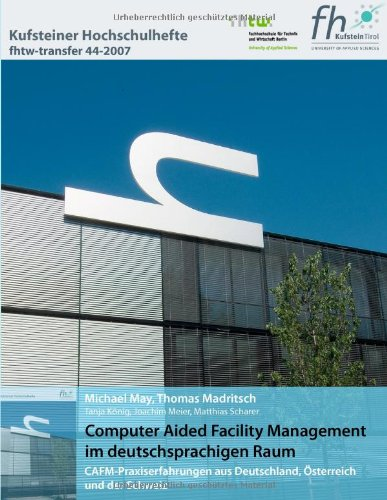 Computer Aided Facility Management im deutschsprachigen Raum: Prof. Dr. habil.