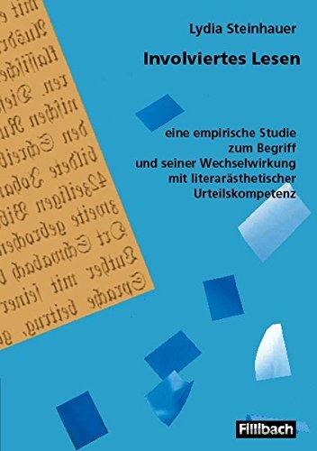 9783931240578: Involviertes Lesen: eine empirische Studie zum Begriff und seiner Wechselwirkung mit literarästhetischer Urteilskompetenz
