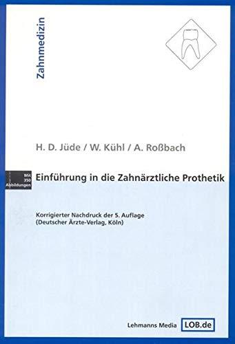 9783931253998: Einf�hrung in die zahn�rztliche Prothetik