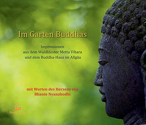 Im Garten Buddhas Impressionen Aus Dem