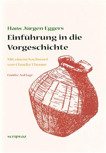 9783931278243: Einführung in die Vorgeschichte (Livre en allemand)