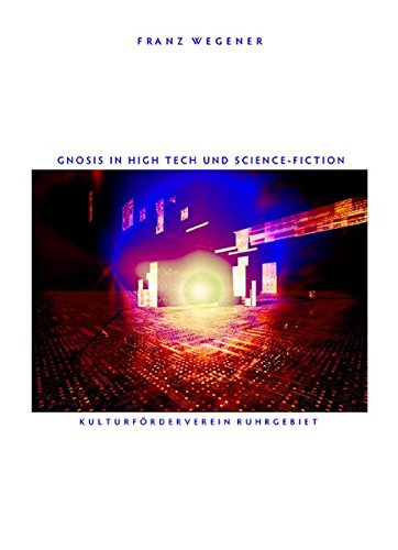 9783931300241: Gnosis in High Tech und Science-Fiction