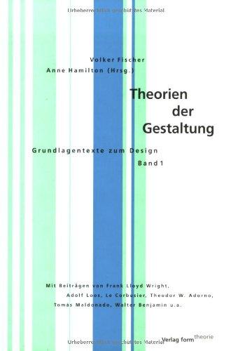 9783931317355: Theorien der Gestaltung: Band 1: Grundlagentexte zum Design (Theorie-reihe) (German Edition)