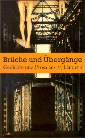 9783931321017: Brüche und Übergänge. Gedichte und Prosa aus 23 Ländern