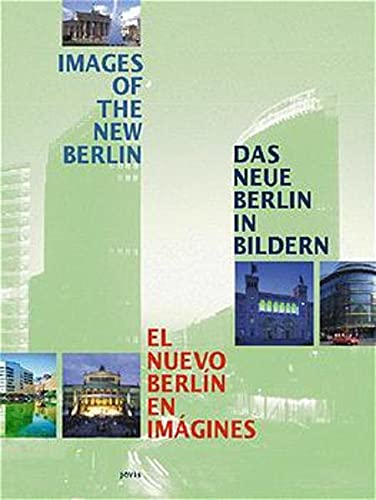 9783931321352: Images of the New Berlin