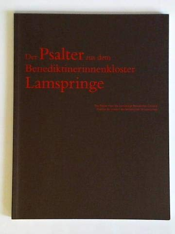 Der Psalter aus dem Benediktinerinnen kloster Lamspringe: Joachim M.Plotzek