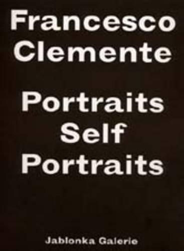 9783931354237: Francesco Clemente: Portraits Self Portraits