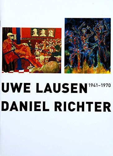 9783931355333: Uwe Lausen 1941-1970/Daniel Richter