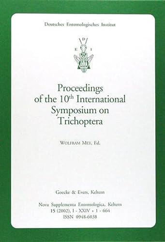 9783931374990: Nova Supplementa Entomologica - 2002: Proceedings of the 10th International Symposium on Trichoptera. Potsdam, Germany, July 30 - August 5, 2000