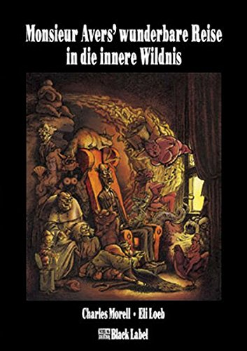 9783931406301: Monsieur Avers' wunderbare Reise in die innere Wildnis