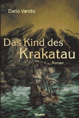 Das Kind des Krakatau : Roman /: Vandis, Dario und
