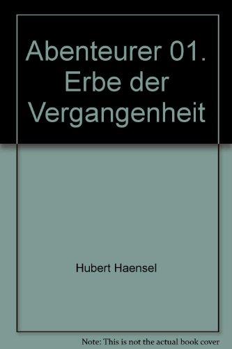 9783931407346: Erbe der Vergangenheit