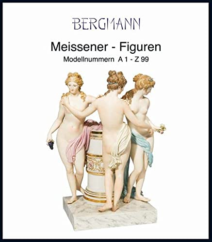 9783931411510: Meissener Figuren: Modellnummern A1-Z99 aus der Zeit von 1764-1851
