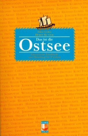 Das ist die Ostsee - Kutzer, Horst
