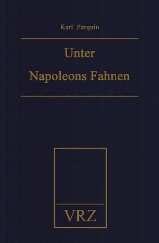 9783931482541: Unter Napoleons Fahnen (Livre en allemand)