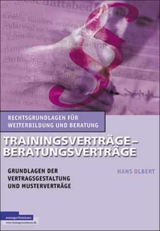 9783931488444: Trainingsverträge - Beratungsverträge.