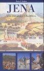 Jena. Ein historischer Stadtführer.: Kallies, Ruth F.: