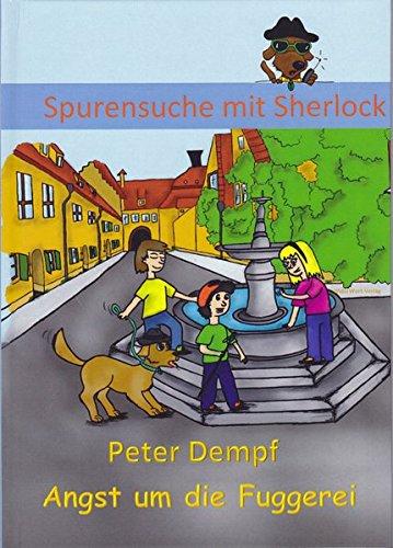 9783931526184: Spurensuche mit Sherlock 2: Angst um die Fuggerei