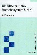 9783931546052: Einführung in das Betriebssystem UNIX.