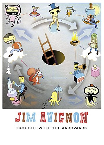 Trouble With The Aardvark: Jim Avignon
