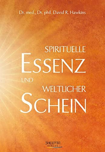 9783931560232: Spirituelle Essenz und weltlicher Schein