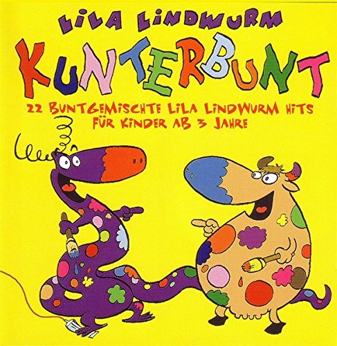 9783931570071: Lila Lindwurm - Kunterbunt: 22 buntgemischte Lila Lindwurm Hits für Kinder ab 3 Jahre