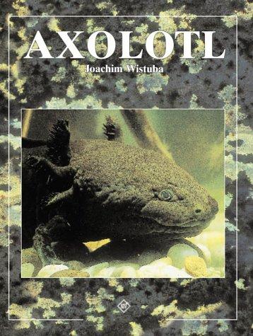 9783931587352: Axolotl.