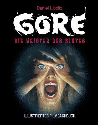 9783931608538: Gore. Die Meister des Blutes.