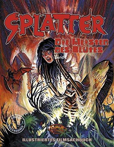9783931608767: Splatter. Die Meister des Blutes 2