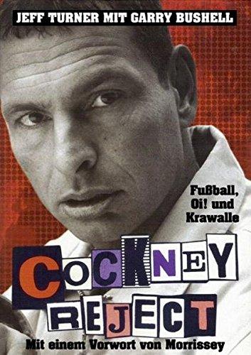 9783931624552: Cockney Reject: Fu�ball, Oi und Krawalle
