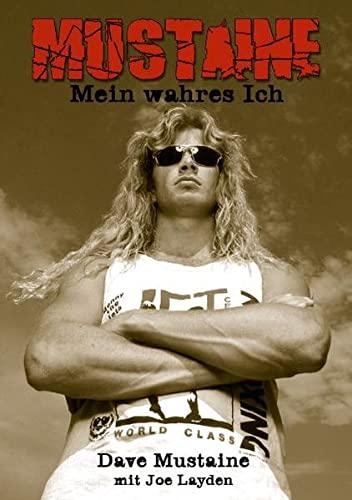 9783931624675: Mustaine: Mein wahres Ich