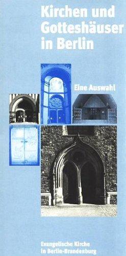 9783931640439: Kirchen und Gotteshäuser in Berlin: Eine Auswahl