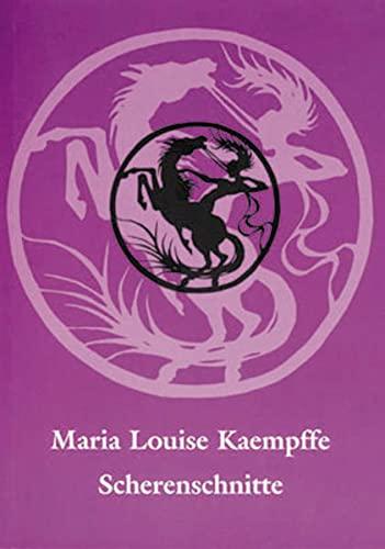 9783931656393: Maria Louise Kaempffe, Scherenschnitte: Mit einem vollständigen Verzeichnis der im Museum Europäischer Kulturen - Staatliche Museen zu Berlin ... Künstlerin (Holzmindener Papeterie)