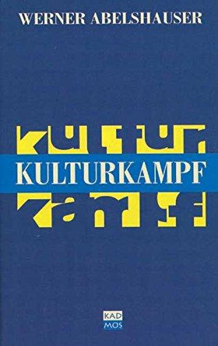 9783931659516: Kulturkampf.
