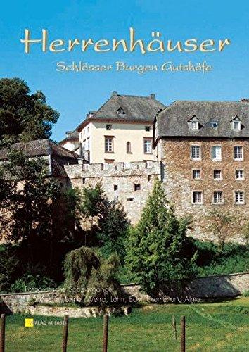 Herrenhäuser, Schlösser, Burgen , Gutshöfe. Fotografische Spaziergänge: Angebauer, Marcus; Erlemann,