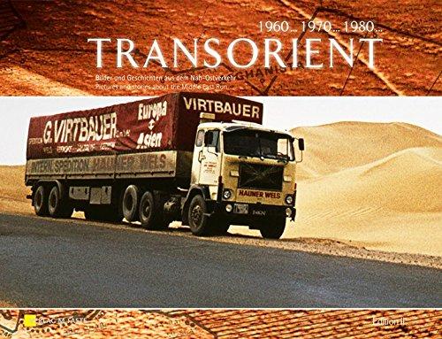9783931691585: Transorient Edition II: Bilder und Geschichten aus den Nah-Ostverkehr