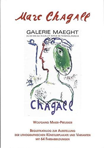 9783931715014: Marc Chagall: Begleitkatalog zur Ausstellung der lithographischen Kunstlerplakate und Varianten (German Edition)